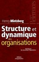 H.Mintzberg - Structure et dynamique des organisations