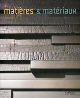 Olivier Gerval, Jean-Claude Prinz - Matières et matériaux