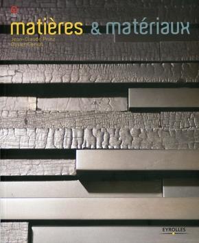 Olivier Gerval, Jean-Claude Prinz- Matières et matériaux