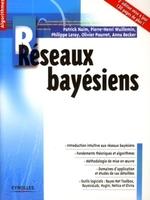 Patrick Naïm, Pierre-Henri Wuillemin, Philippe Leray, Olivier Pourret - Réseaux bayésiens