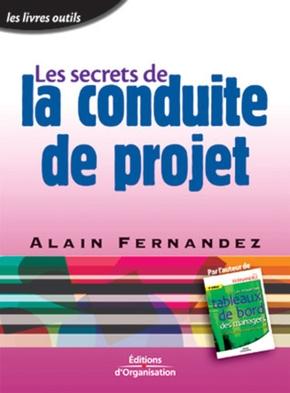 A.Fernandez- Les secrets de la conduite de projet