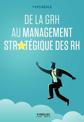 Y.Réale- De la GRH au management stratégique des RH