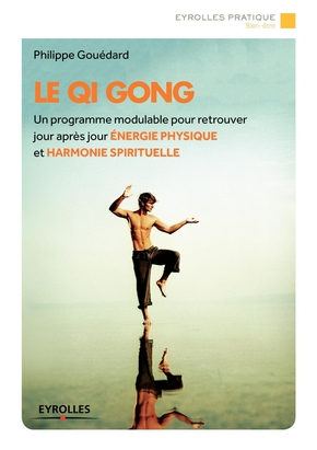 Gouedard, Philippe- Le Qi Gong