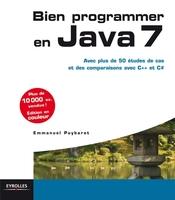 Emmanuel Puybaret - Bien programmer en Java 7