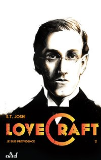 Lovecraft ; je suis providence t.2