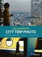 E.Forey - Les secrets du city trip photo