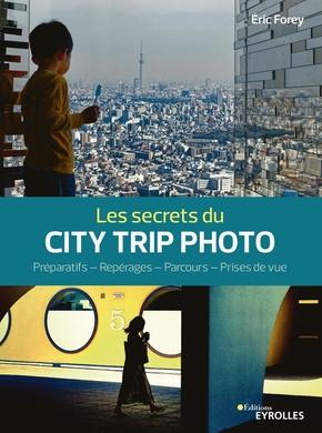 E.Forey- Les secrets du city trip photo