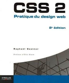 R.Goetter- CSS 2 - Pratique du design web