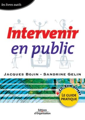 Jacques Bojin, Sandrine Gelin- Intervenir en public