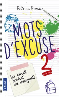 Mots d'excuse - Tome 2