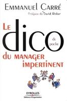 Emmanuel Carré - Le dico de poche du manager impertinent