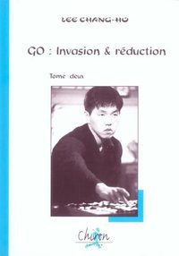 GO : invasion et réduction - Tome II