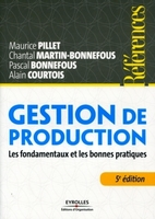 M.Pillet, C.Martin-Bonnefous, P.Bonnefous, A.Courtois - Gestion de production