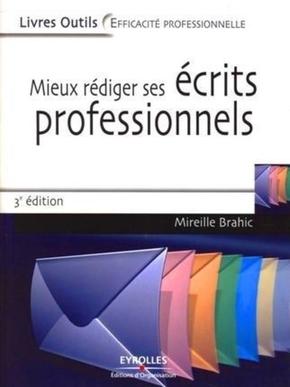M.Brahic- Mieux rediger ses ecrits professionnels