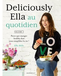 Deliciously Ella au quotidien - Volume 2