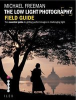 The low light photography field guide /anglais