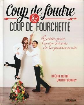 N.Honiat, Q.Bourdy- Coup de foudre et coup de fourchette