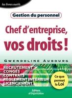 Gwendoline Aubourg - Chef d'entreprise : vos droits ! gestiondu personnel