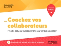 C.Lauzol, D.Noyé - Coachez vos collaborateurs