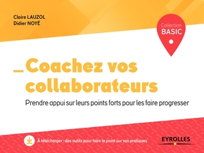 C.Lauzol, D.Noyé- Coachez vos collaborateurs