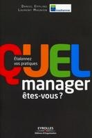 Daniel Eppling, Laurent Magnien, Krauthammer International - Quel manager êtes-vous ?