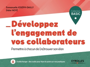 D.Noyé, E.Joseph-Dailly- Développez l'engagement de vos collaborateurs