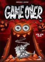 Game over - Volume 16 - Aïe aïe eye