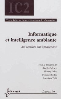 Informatique et intelligence ambiante - des capteurs aux applications