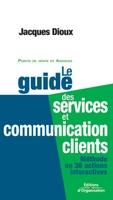 Jacques Dioux - Le guide des services et communication clients