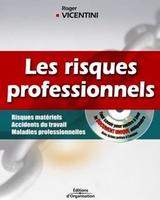 Roger Vicentini - Les risques professionnels