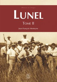 Lunel - Tome ii