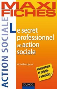 Le secret professionnel en action sociale