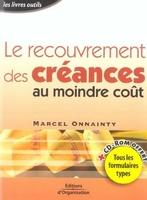 Marcel Onnainty - Le recouvrement des créances au moindre coût