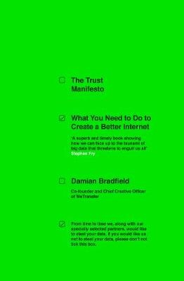 The trust manifesto: what you need to do to create a better internet