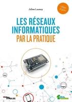 J.Launay - Les réseaux informatiques par la pratique