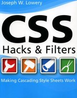 CSS Hacks and Filters