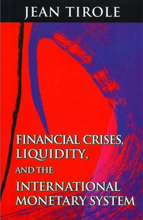 Financial Crises Liquidity, and The International Monetary System