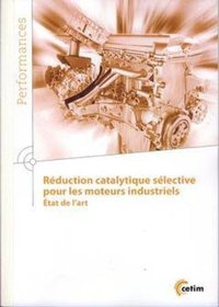 Reduction Catalytique Selective Pour Les Moteurs Industriels. Etat De L'Art (9q204)