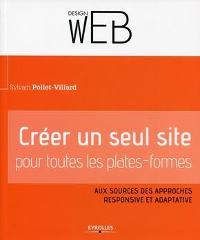 Pollet-Villard, Sylvain- Créer un seul site pour toutes les plates-formes