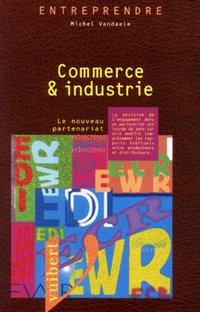 Commerce &  industrie