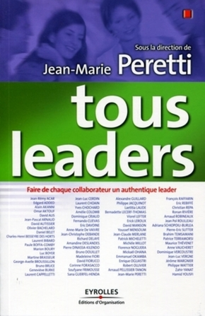 J.-M.Peretti, Collectif  - Editions d'Organisation- Tous leaders