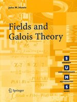 Fields and Galois Theory