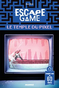 Escape game : le temple du pixel