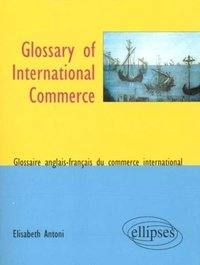 Glossary of International Commerce