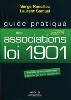 Serge Rancillac, Laurent Samuel - Guide pratique des associations loi 1901