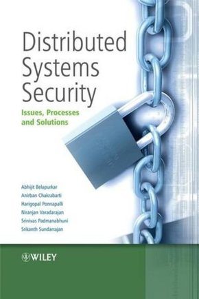 DISTRIBUTED SYSTEMS SECURITYISSUES,PROCESSES AND SOLUTIONS