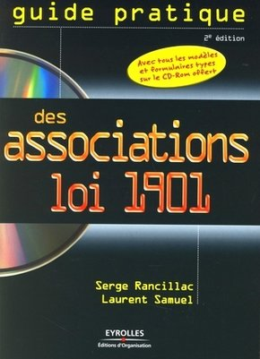Serge Rancillac, Laurent Samuel- Guide pratique des associations loi 1901