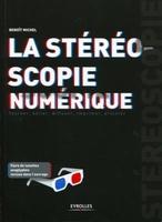 Michel Benoit - La stéréoscopie numérique