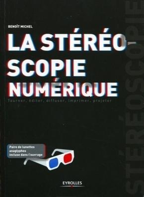Michel Benoit- La stéréoscopie numérique