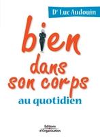 Luc Audouin - Bien dans son corps au quotidien